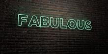 FABULOUS -Realistic Neon Sign ...