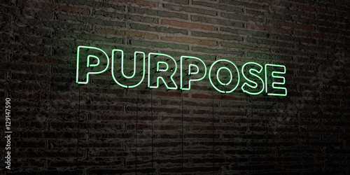 Fotografiet  PURPOSE -Realistic Neon Sign on Brick Wall background - 3D rendered royalty free stock image