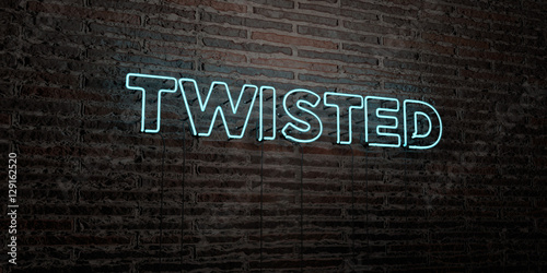 Fotografie, Obraz  TWISTED -Realistic Neon Sign on Brick Wall background - 3D rendered royalty free stock image