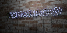 TOMORROW - Glowing Neon Sign On Stonework Wall - 3D Rendered Royalty Free Stock Illustration.  Can Be Used For Online Banner Ads And Direct Mailers..