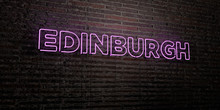 EDINBURGH -Realistic Neon Sign On Brick Wall Background - 3D Rendered Royalty Free Stock Image. Can Be Used For Online Banner Ads And Direct Mailers..