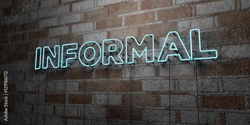 Fotografie, Obraz  INFORMAL - Glowing Neon Sign on stonework wall - 3D rendered royalty free stock illustration