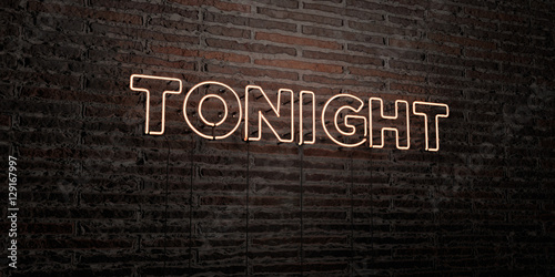 Fotografia, Obraz  TONIGHT -Realistic Neon Sign on Brick Wall background - 3D rendered royalty free stock image