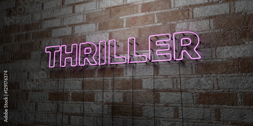 Fotografia  THRILLER - Glowing Neon Sign on stonework wall - 3D rendered royalty free stock illustration