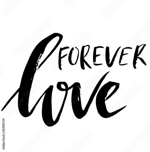 Fotografie, Obraz  Hand drawn phrase Forever love
