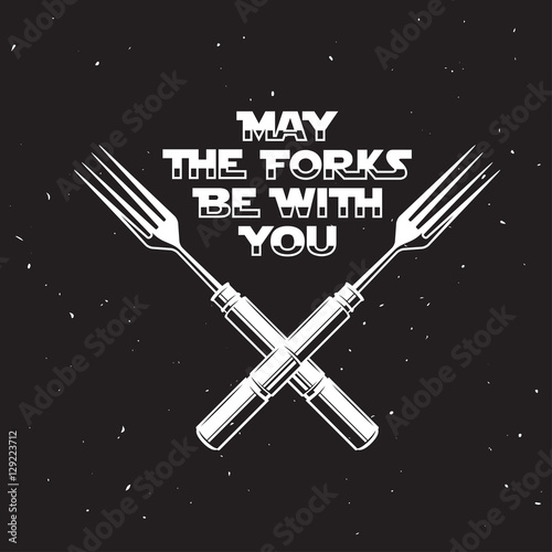 May the forks be with you kitchen and cooking related poster Poster