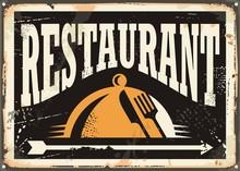 Restaurant Vintage Tin Sign On Old Black Background