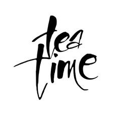FototapetaTEA TIME. Hand drawn lettering. Vector illustration.