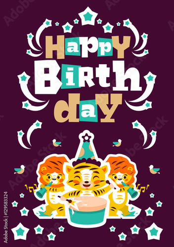 Tuinposter Sprookjeswereld Greeting card happy birthday. Designed for printing invitations, wishes. Music Orchestra. Tiger plays the drum, lion playing the flute. Sprockets, fireworks. Vector illustration