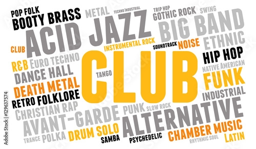 Club  Word cloud, type font, white background  Musical