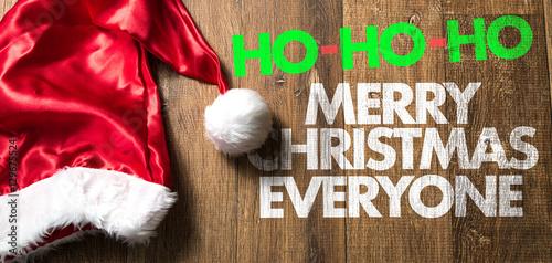 ho ho ho merry christmas everyone - Hohoho Merry Christmas
