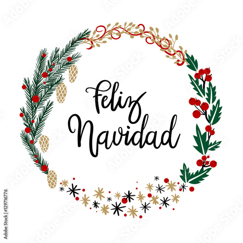 Christmas Wreath Vector.Feliz Navidad Hand Lettering Greeting Card Modern
