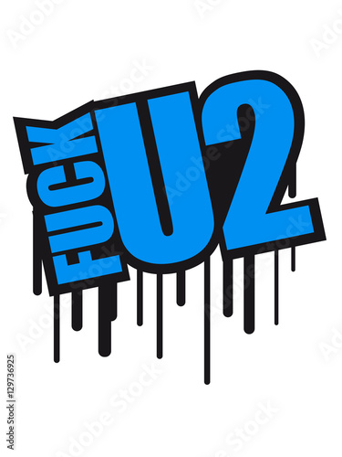 Drop Color Stamp Graffiti Spruch Text Design Two 2 Number Too Too