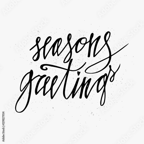 Seasons greetings card hand lettering calligraphic inscription by seasons greetings card hand lettering calligraphic inscription by brush for christmas new year greeting m4hsunfo