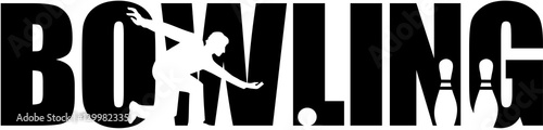 Leinwand Poster Bowling word with silhouette cutout