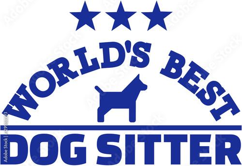 Fotografía World's best dog sitter