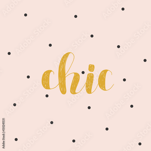 Photo Chic. Brush lettering vector illustration.