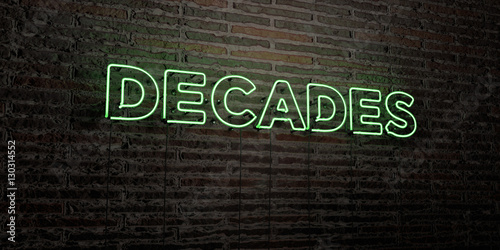DECADES -Realistic Neon Sign on Brick Wall background - 3D rendered royalty free stock image Canvas-taulu