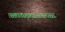 WITHDRAWAL - Fluorescent Neon ...