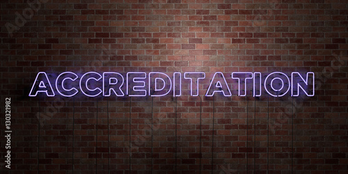 Photo ACCREDITATION - fluorescent Neon tube Sign on brickwork - Front view - 3D rendered royalty free stock picture