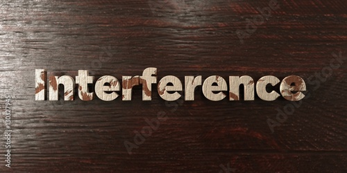 Fotografie, Obraz  Interference - grungy wooden headline on Maple  - 3D rendered royalty free stock image
