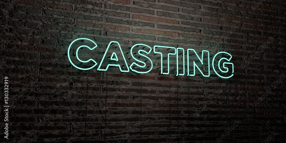 Fototapety, obrazy: CASTING -Realistic Neon Sign on Brick Wall background - 3D rendered royalty free stock image. Can be used for online banner ads and direct mailers..