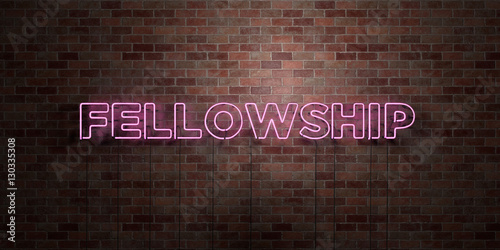 FELLOWSHIP - fluorescent Neon tube Sign on brickwork - Front view - 3D rendered royalty free stock picture Fototapet