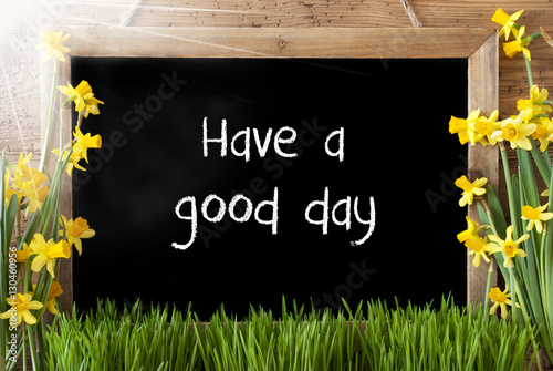 Photo  Sunny Spring Narcissus, Chalkboard, Text Have A Good Time