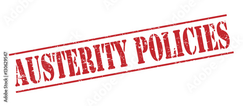 Photo austerity policies red stamp on white background