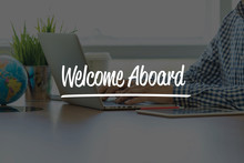 BUSINESS OFFICE WORKING COMMUNICATION WELCOME ABOARD BUSINESSMAN