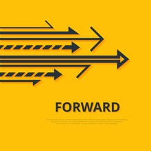 Move Forward Concept. Arrows A...