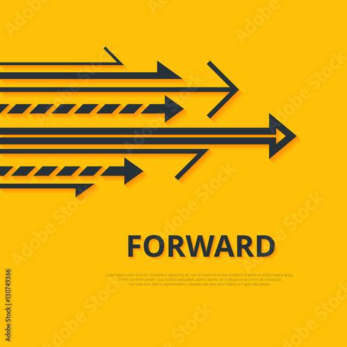 Fotografie, Obraz  Move forward concept. Arrows and sign. Simple design