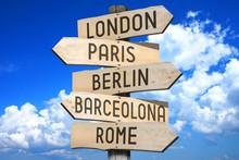 Wooden Signpost - Capital Cities (London, Paris, Berlin, Barcelona, Rome) - Great For Topics Like Traveling Etc.