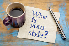 What Is Your Style?