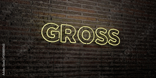 Fotografie, Obraz  GROSS -Realistic Neon Sign on Brick Wall background - 3D rendered royalty free stock image