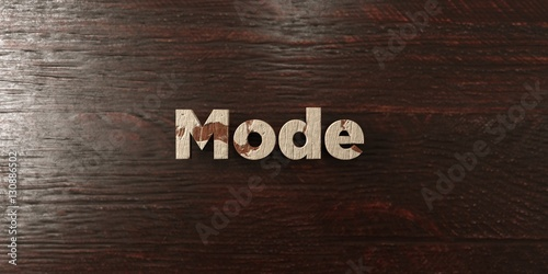 Fotografie, Obraz  Mode - grungy wooden headline on Maple  - 3D rendered royalty free stock image