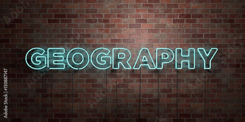 Plakát  GEOGRAPHY - fluorescent Neon tube Sign on brickwork - Front view - 3D rendered royalty free stock picture