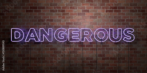 Fotografie, Obraz  DANGEROUS - fluorescent Neon tube Sign on brickwork - Front view - 3D rendered royalty free stock picture