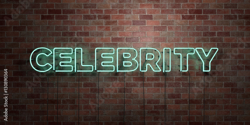 Fotografía  CELEBRITY - fluorescent Neon tube Sign on brickwork - Front view - 3D rendered royalty free stock picture