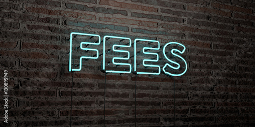 Fotografía  FEES -Realistic Neon Sign on Brick Wall background - 3D rendered royalty free stock image