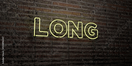 Fényképezés  LONG -Realistic Neon Sign on Brick Wall background - 3D rendered royalty free stock image