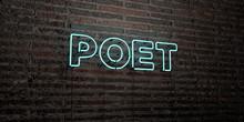 POET -Realistic Neon Sign On B...