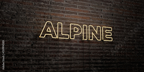 Fotografie, Obraz  ALPINE -Realistic Neon Sign on Brick Wall background - 3D rendered royalty free stock image