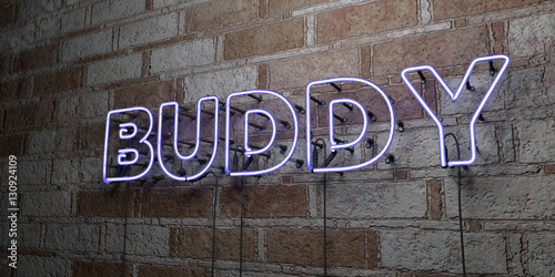 Pinturas sobre lienzo  BUDDY - Glowing Neon Sign on stonework wall - 3D rendered royalty free stock illustration