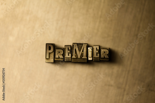 Fotografie, Obraz  PREMIER - close-up of grungy vintage typeset word on metal backdrop