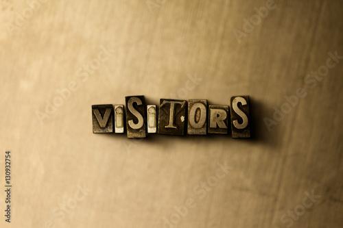 Fotografie, Obraz  VISITORS - close-up of grungy vintage typeset word on metal backdrop