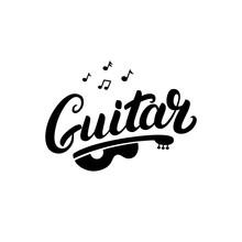 Guitar Hand Written Lettering Logo, Emblem, Label, Badge.