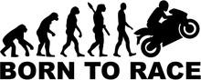 Evolution Motorbike. Born To Race.