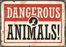 Dangerous Animals Retro Warnin...