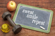 Sweat, smile, repeat - fitness concept